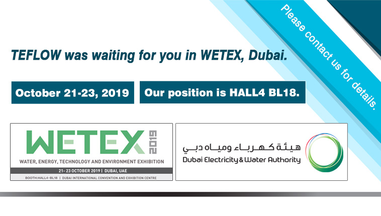 TEFLOW PUMPS to attend WETEX Dubai on 2019 October 21
